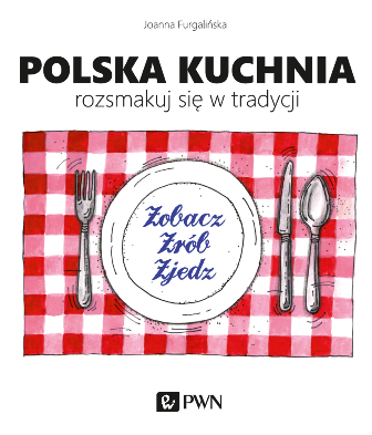 Polska kuchnia. Rozsmakuj się w tradycji_okładka